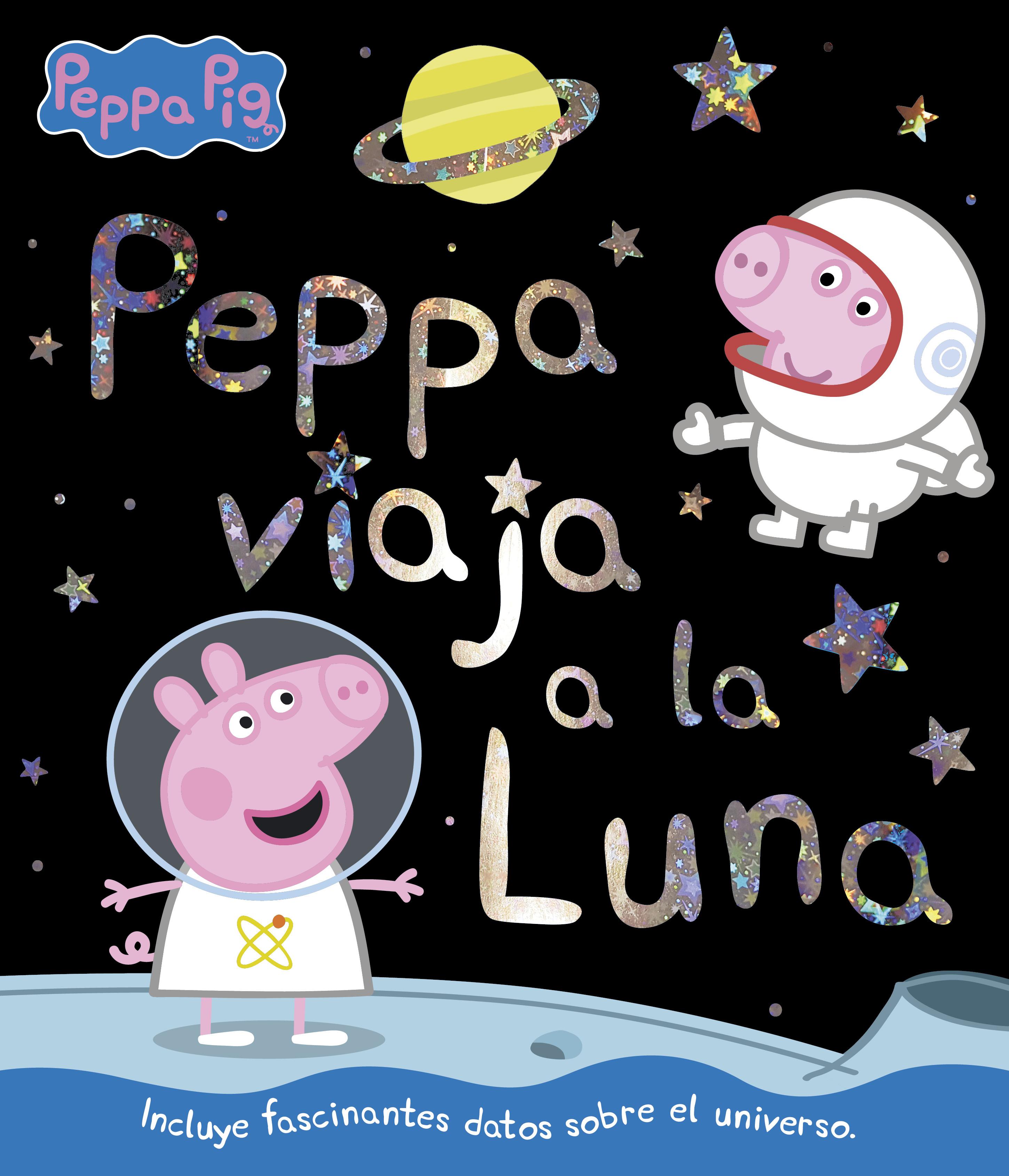 Peppa viaja a la luna (Un cuento de Peppa Pig)