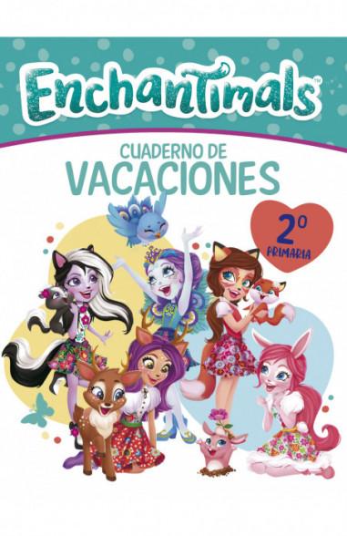 Cuaderno vacaciones Enchantimals - 2º...