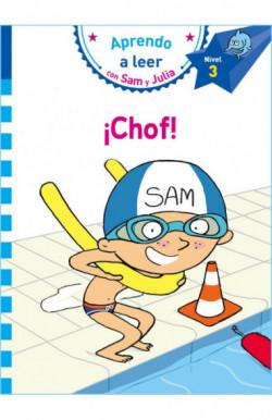 ¡Chof! (Aprendo a leer con Sam y Julia)