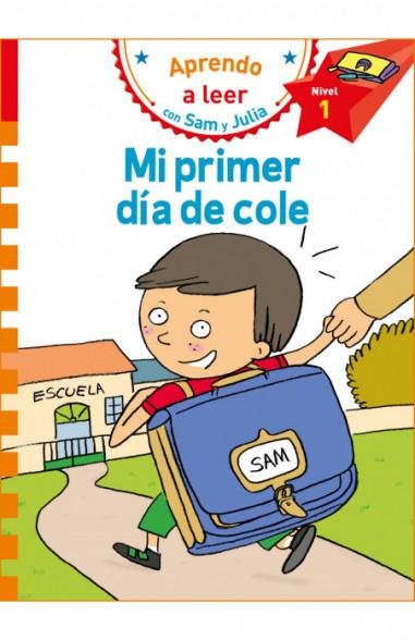 Mi primer día de cole (Aprendo a leer...