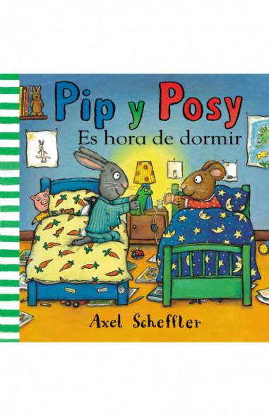 Es hora de dormir (Pip y Posy....