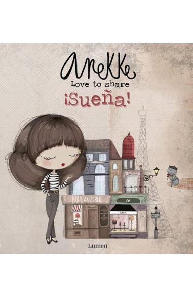 Anekke. ¡Sueña!
