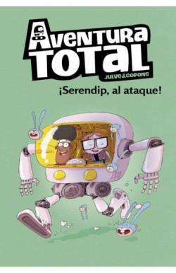 ¡Serendip al ataque! (Serie Aventura Total)