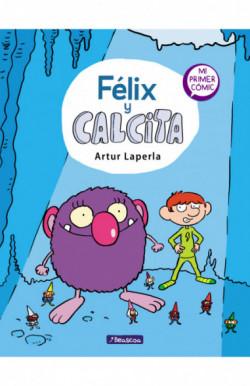 Félix y Calcita (Félix y...