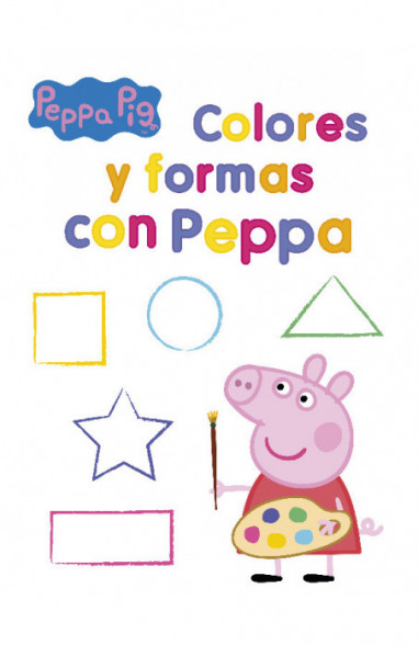 Colores y formas con Peppa (Peppa...