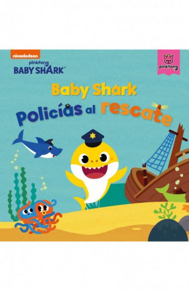 Baby Shark. Policías al rescate (Baby...