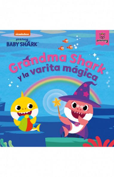 Grandma Shark y la varita mágica...
