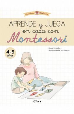 Aprende y juega en casa con Montessori (4-5 años).
