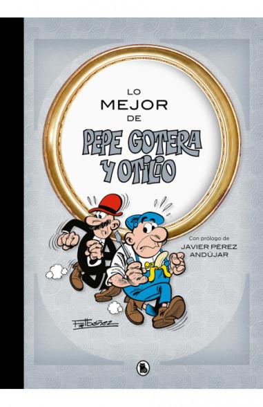 Lo mejor de Pepe Gotera y Otilio (Lo...