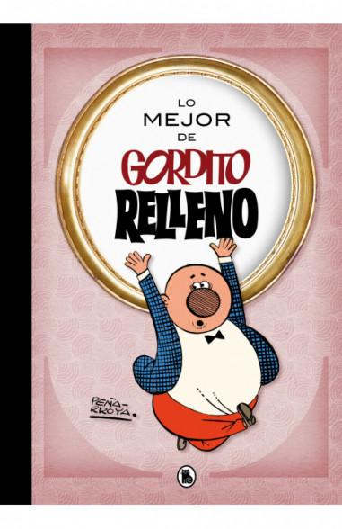 Lo mejor de Gordito Relleno (Lo mejor...