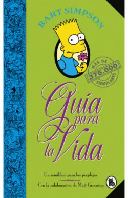 Bart Simpson. Guía para la vida (Los Simpson)