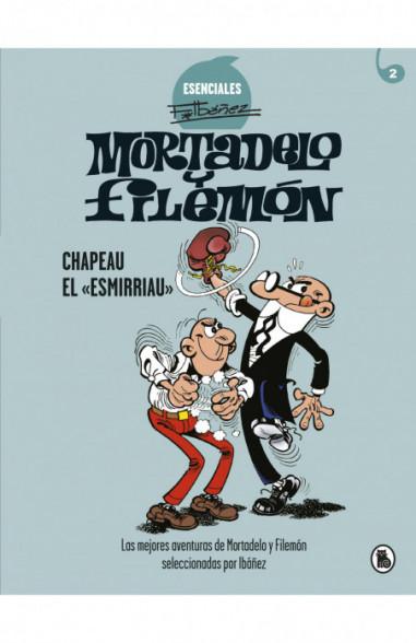 Mortadelo y Filemón. Chapeau el...