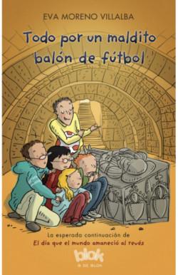 Todo por un maldito balón de fútbol