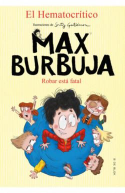 Robar está fatal (Max...