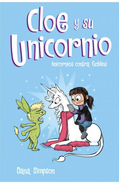 Unicornios contra Goblins (Cloe y su...