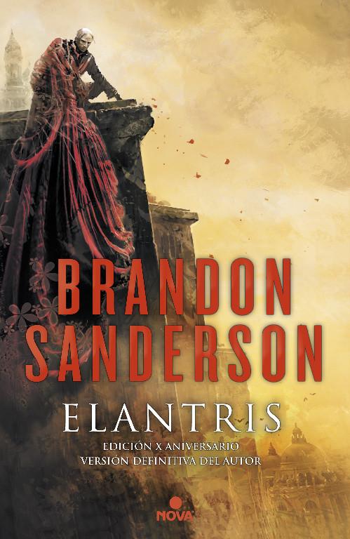 Elantris (edición décimo aniversario: versión definitiva del autor)
