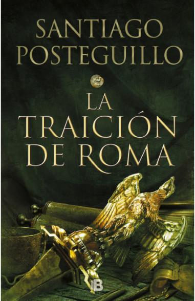 La traición de Roma (Trilogía...