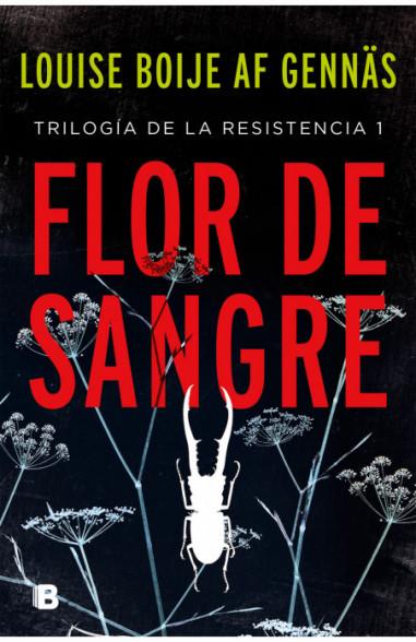 Flor de sangre (Trilogía de la...