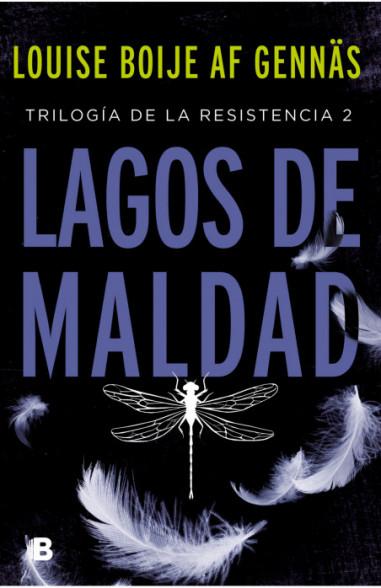 Lagos de maldad (Trilogía de la...