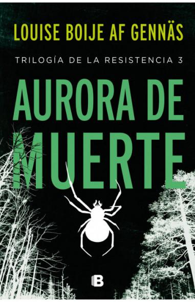 Aurora de muerte (Trilogía de la...