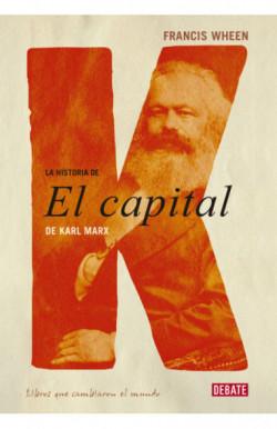 La historia de El Capital de Karl Marx