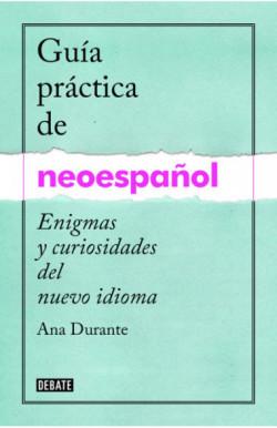 Guía práctica de neoespañol