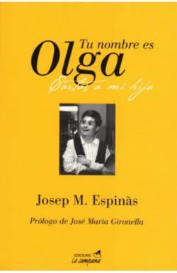 Tu nombre es Olga