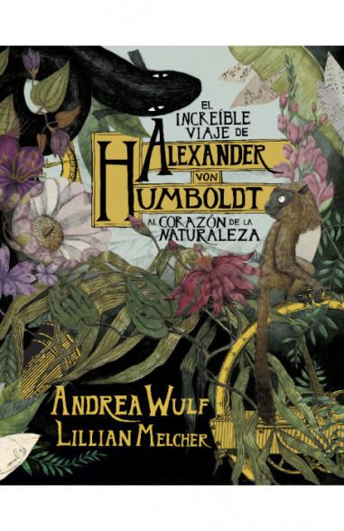 El increíble viaje de Alexander von...