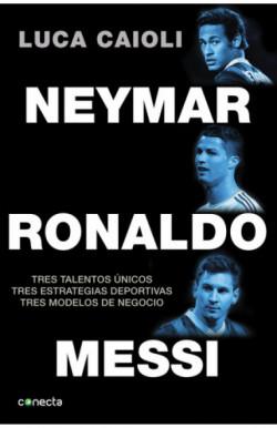 Neymar, Ronaldo , Messi