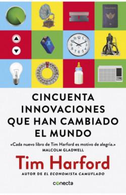 Cincuenta innovaciones que han cambiado el mundo