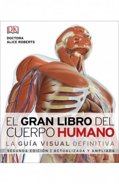 El gran libro del cuerpo humano.