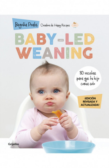 Baby-led weaning (edición revisada y...