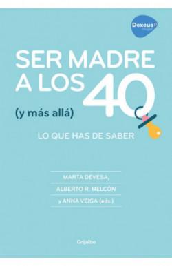 Ser madre a los 40 (y más...