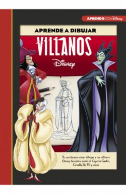 Aprende a dibujar a Villanos Disney (Crea, juega y aprende con Disney)