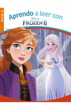 Aprendo a leer con Frozen II - Nivel 3 (Aprendo a leer con Disney)