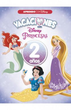 Vacaciones con las Princesas Disney. 2 años (Aprendo con Disney)
