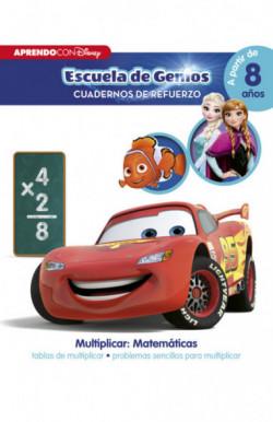 Multiplicar: Matemáticas: tablas de multiplicar · problemas sencillos para multiplicar (Disney Escuela de Genios. Cuader