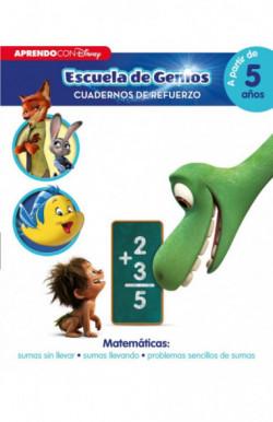 Matemáticas: sumas sin llevar · sumas llevando · problemas sencillos de sumas (Disney Escuela de Genios. Cuadernos de re