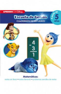 Matemáticas: restas sin llevar · restas llevando · problemas sencillos de restas (Disney Escuela de Genios. Cuadernos de
