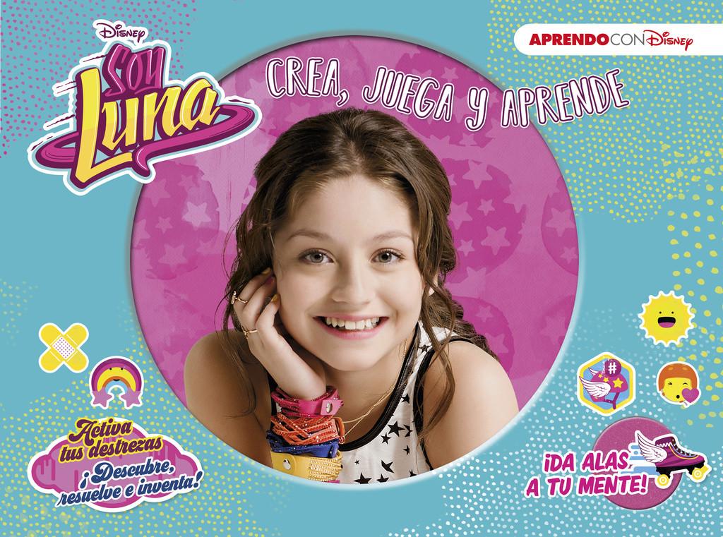 Soy Luna (Crea, juega y aprende con Disney)