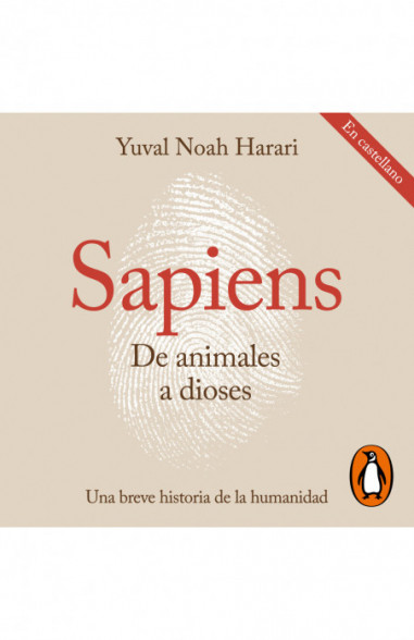 Sapiens. De animales a dioses...