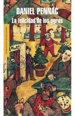 La felicidad de los ogros (Malaussène 1)