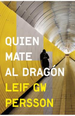 Quien mate al dragón (Inspector Evert Bäckström 2)