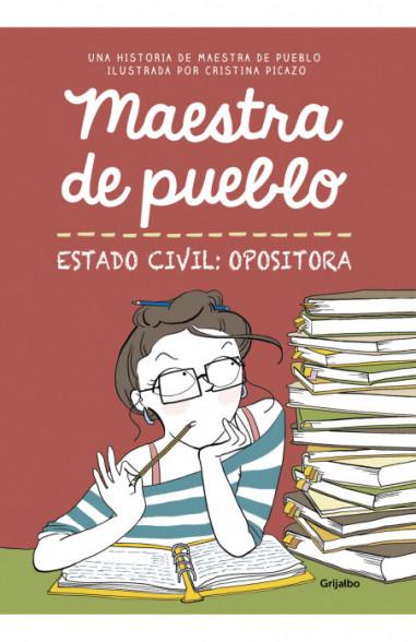 Maestra de pueblo. Estado civil:...