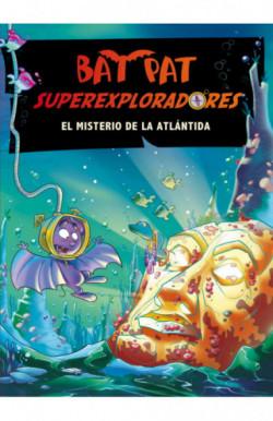 El misterio de la Atlántida (Bat Pat Superexploradores 3)