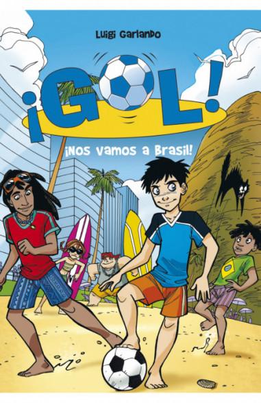 ¡Nos vamos a Brasil! (Serie ¡Gol! 2)
