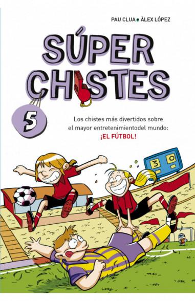 Súper Chistes de Fútbol (Súper...
