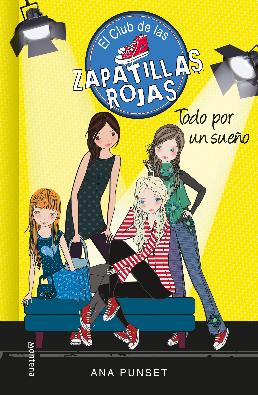 Todo por un sueño (Serie El Club de las Zapatillas Rojas 3)