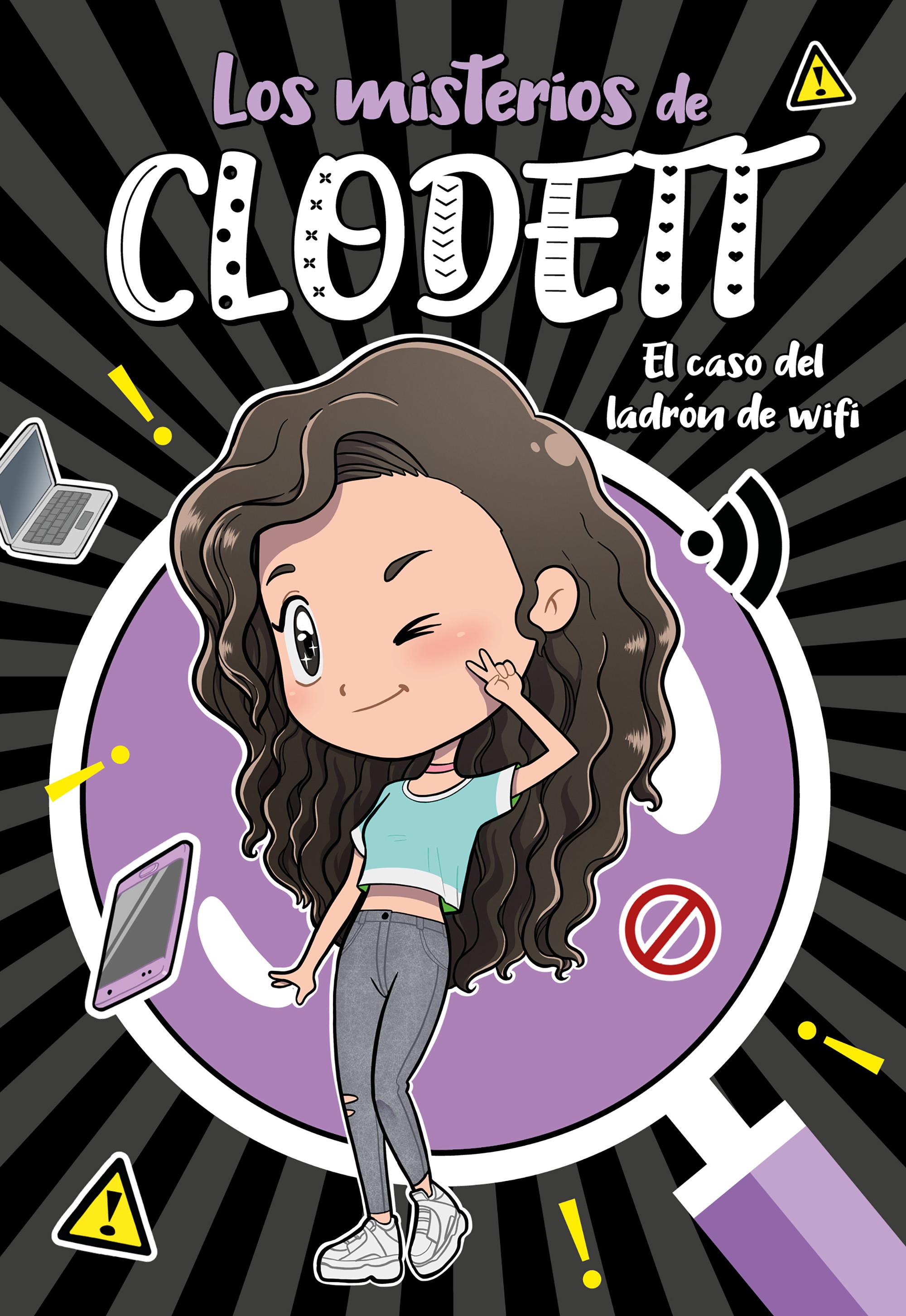 El caso del ladrón de wifi (Misterios de Clodett 1)
