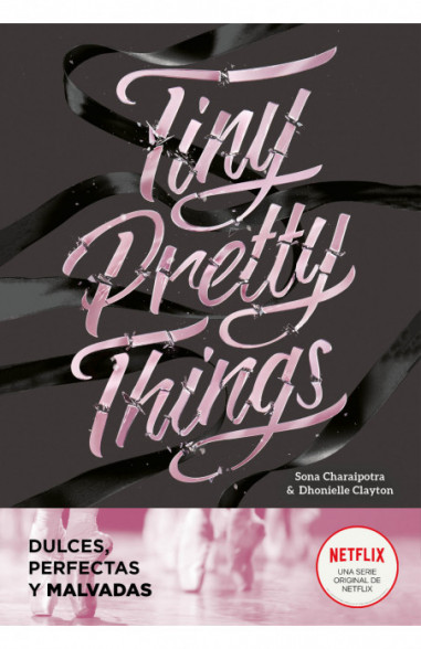 Tiny Pretty Things (Dulces, perfectas...